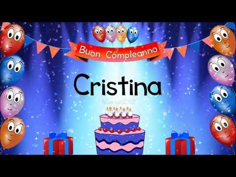 Tanti Auguri Di Buon Compleanno Cristina Youtube