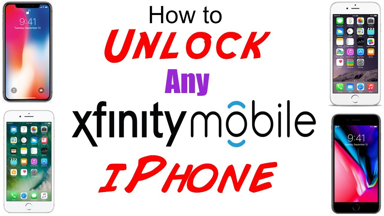 How to Unlock Xfinity Mobile iPhone XS/XS Max/XR/X/8/8 Plus/7/7 Plus/6S/6S  Plus/6/6 Plus