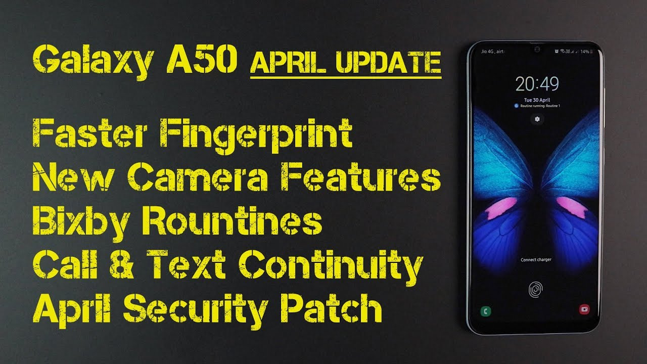 Samsung Galaxy A50 April Update | Faster Fingerprint | New Camera Features  | April Security Patch