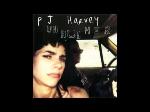 PJ Harvey - Uh Huh Her