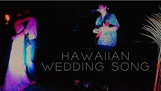 HAWAIIAN WEDDING SONG - Bula Akamu