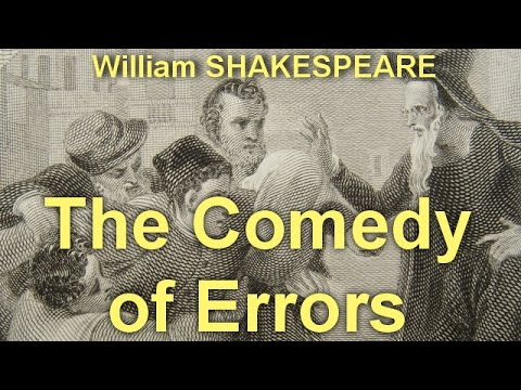 The Comedy of Errors  by William SHAKESPEARE by by Comedy Fiction Audiobooks
