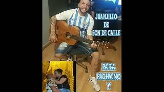 Juanjillo De Son De Calle Para El Pachano Y La Elvira 2020