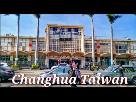 Changhua   Taiwan Travel