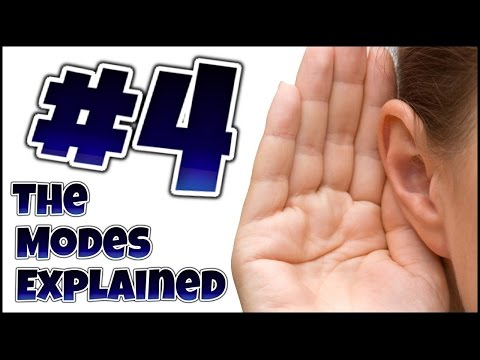 The Modes Explained 4 - Identifying Modes by Ear