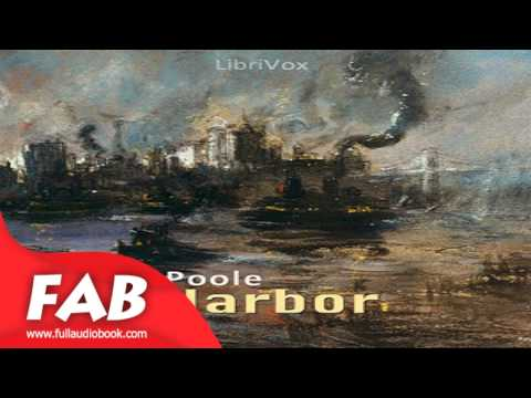 The Harbor Part 2/2 Full Audiobook by Ernest POOLE by General Fiction Audiobook