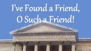 Download I've Found a Friend, O Such a Friend! MP3 song and Music Video