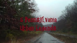5 Pennsylvania Urban Legends