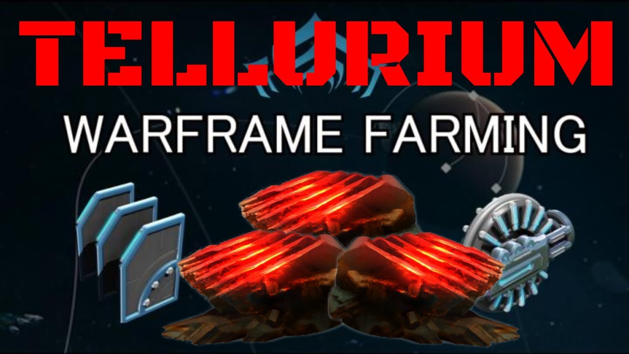Warframe Tellurium Farming 2019 Youtube He will quickly and efficiently complete the. warframe tellurium farming 2019