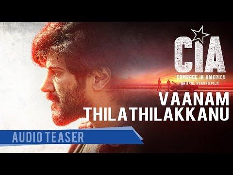 Vaanam Thilathilakkanu Audio Teaser | Comrade In America ( CIA ) | Gopi Sundar | Dulquer Salmaan