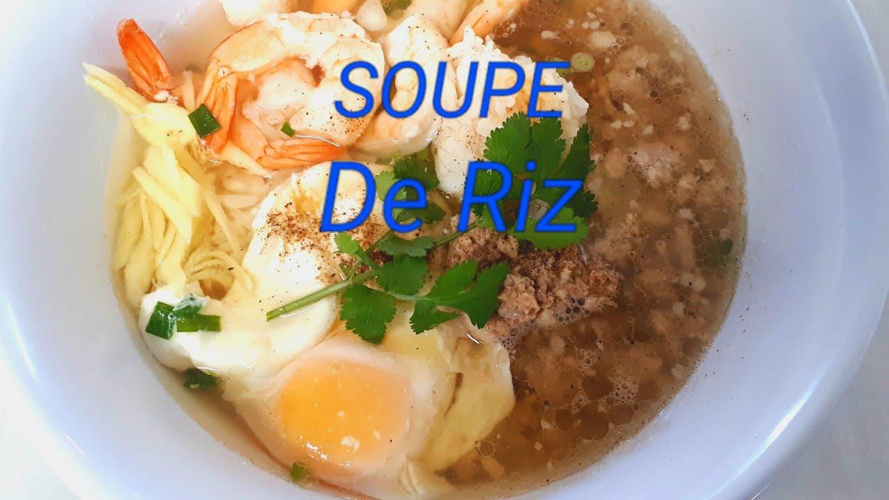 Cuisine thai facile soupe de riz savoureuse recette - Cuisine thai pour debutants ...