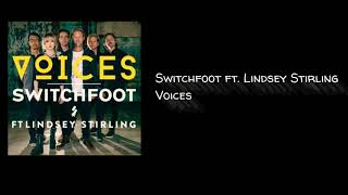 Switchfoot ft. Lindsey Stirling | Voices (Nightcore)