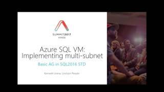 Azure SQL VM تنفيذ متعددة الفرعية الأساسية AG - كينيث الأورينا