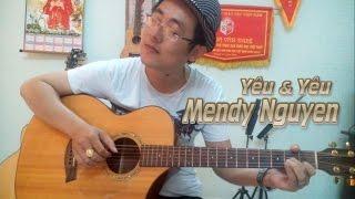Yêu và yêu - Mendy Nguyen Guitar Cover