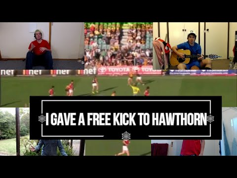 I Gave a Free Kick to Hawthorn - Parody Song