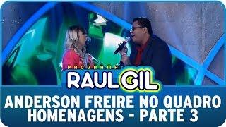 Programa Raul Gil (27/06/15) - Anderson Freire no Homenagens - Parte 3