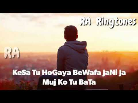 | Kaise Tu Hogaya Bewafa | Sad Ringtone |