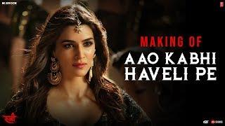 Making Of Aao Kabhi Haveli Pe  Song | STREE |  Kriti Sanon | Badshah, Nikhita Gandhi, Sachin - Jigar