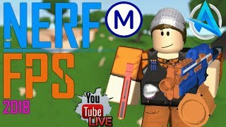 (ROBUX GIVEAWAY!) *NEW* Nerf FPS 2017 Roblox LIVE! w/Aura
