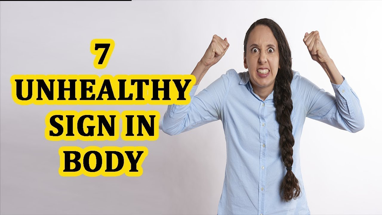 7 Weird Signs That Could Mean Youre Really Unhealthy