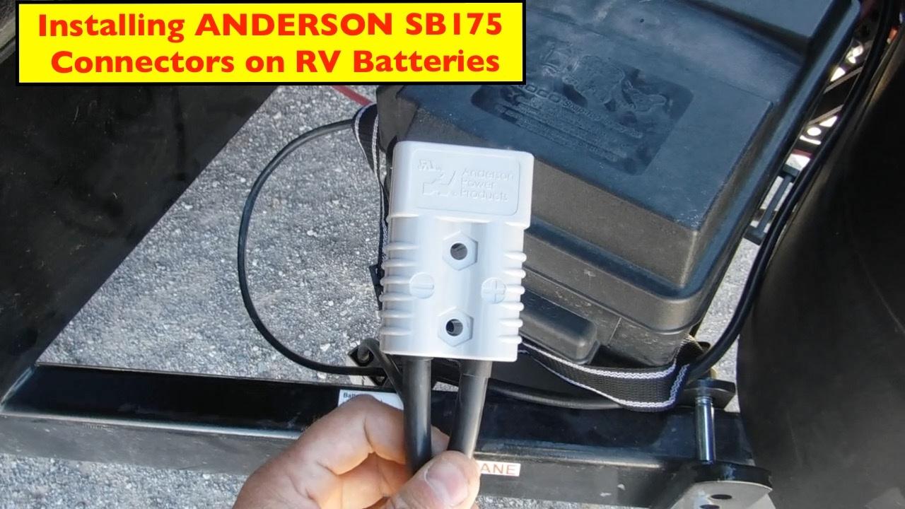 Installing Anderson SB175 Connectors on Toyhauler Batteries ...