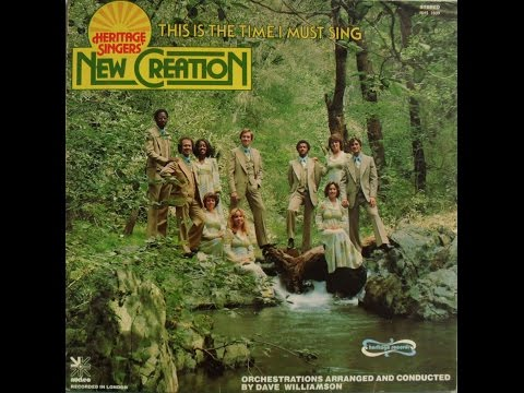 Heritage Singers I New Creation - New Song In The Morning (1976)