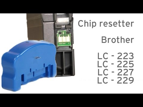 Brother LC-223, 225, 227 instruction for chip resetter