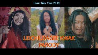 LEICHILDAGEE KWAK (Manipuri Parody Video 2019)