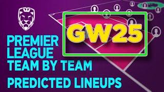 Gameweek 25 ⚽️ Predicted Lineups | FPL 2019/20 ✔️