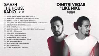 Dimitri Vegas & Like Mike - Smash The House Radio #158 2017 Video
