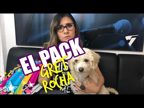 Gret Rocha me va a ODIAR por siempre   El PACK