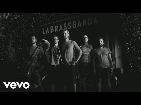 LaBrassBanda - Indian Explosion (Bauwagn)