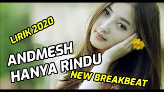 Download lagu DJ Hanya Rindu, Andmesh Lirik - Breakbeat 2020