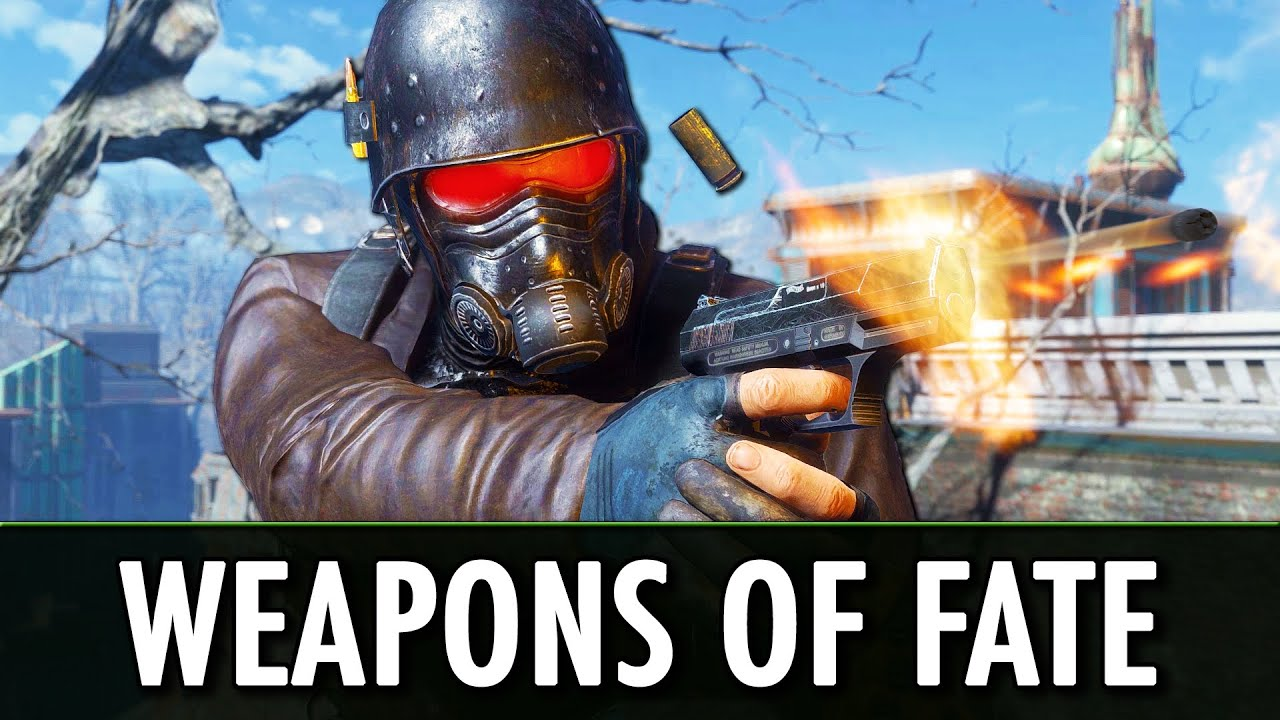 Fallout 4 Mods: Weapons of Fate