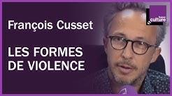 Les nouvelles formes de violence par François Cusset