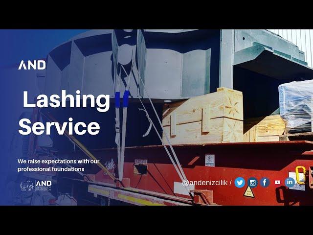 ANDENİZCİLİK A.Ş.   Cargo Project , Lashing & Port Service