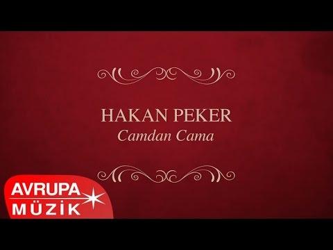 Hakan Peker - Camdan Cama (Full Albüm)