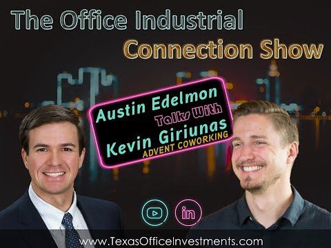 austin-edelmon-talks-with-advent-coworking-founder---kevin-giriunas-about-flexible-workspace