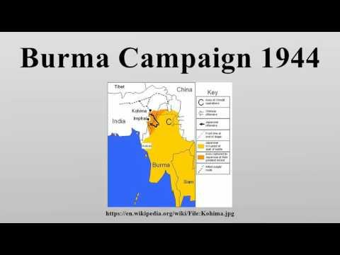 Burma Campaign 1944