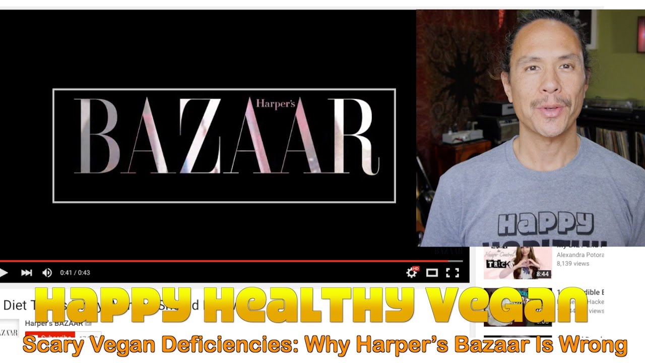 Scary Vegan Deficiencies: Why Harper's Bazaar Is Wrong