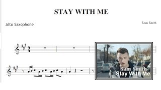 Stay With Me - Sam Smith (Sheet Music Alto Saxophone)