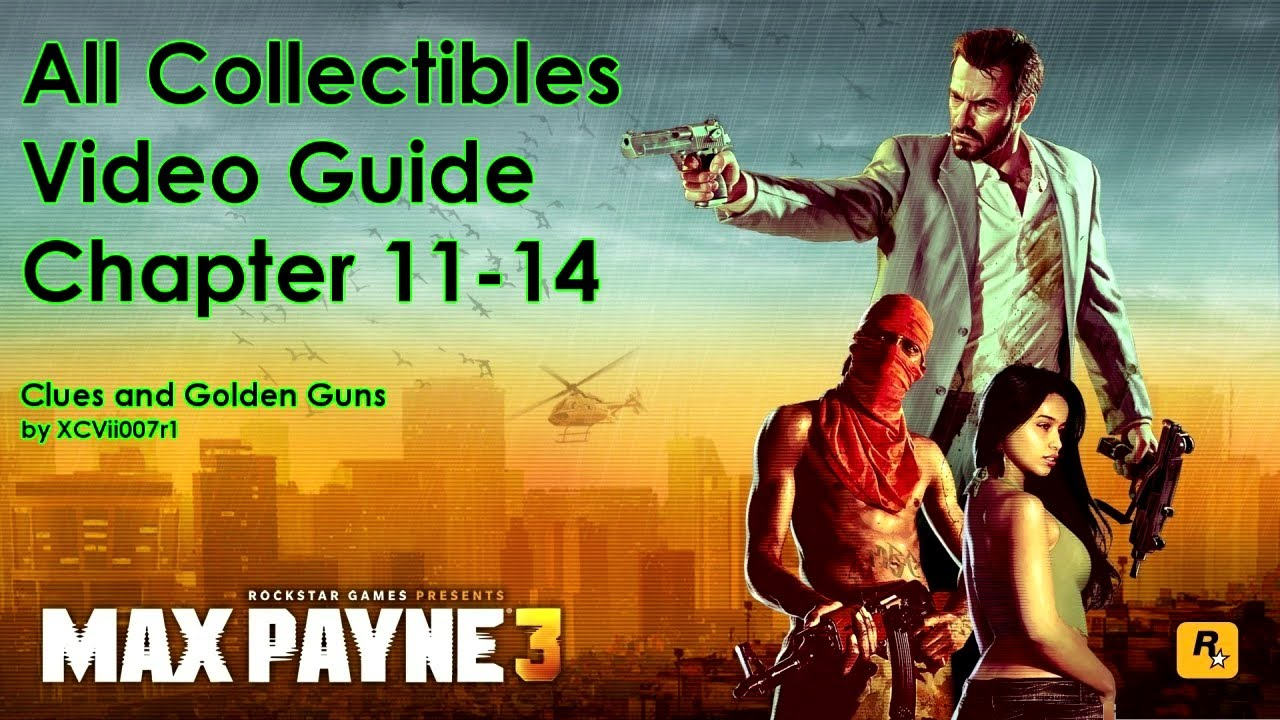max payne 3 golden gun locations chapter 14 bankruptcy