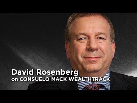 David Rosenberg - Seismic Investment Shift