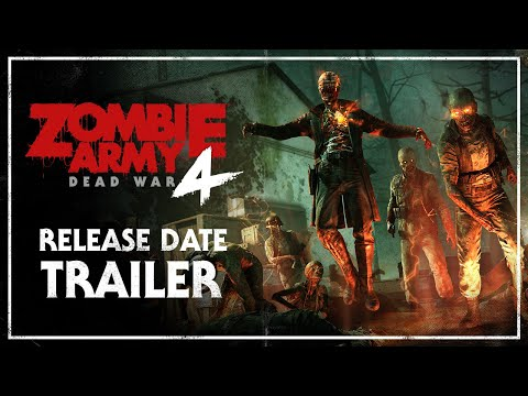 Zombie Army 4: Dead War – Release Date Trailer | PC, PlayStation 4, Xbox One