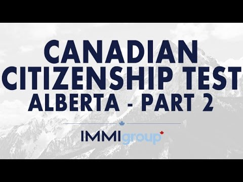 Canadian Citizenship Test - (Alberta) - Part 2