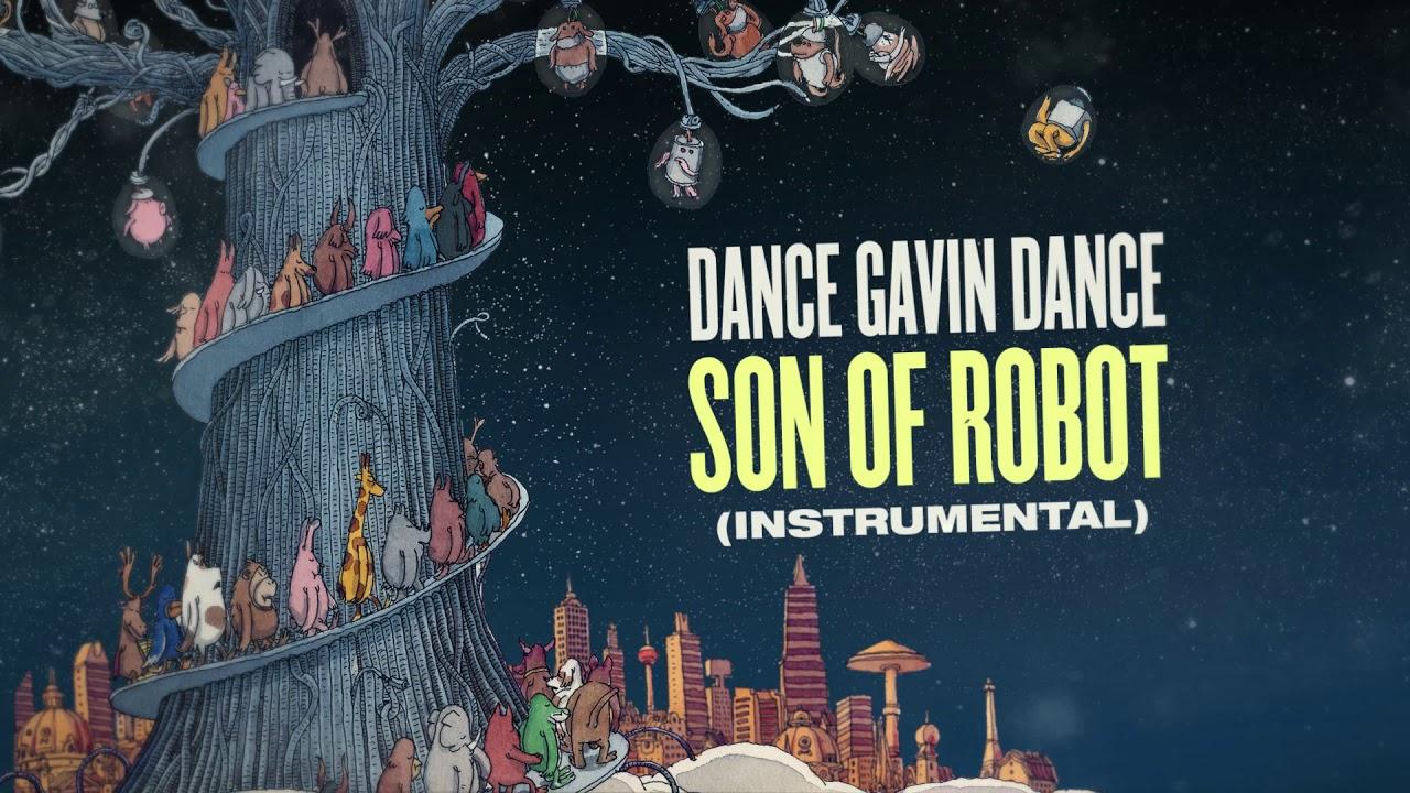 Dance Gavin Dance Son Of Robot Instrumental Youtube