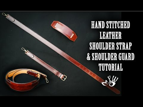 Hand Stitched Leather Shoulder Strap Tutorial (crafted by hand in HD)
