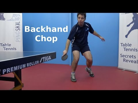 Get Backhand Chop | PingSkills | Table Tennis Pictures