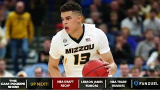 NBA Draft Grades, LeBron James Rumors, And NBA Trade Rumors On The Cam Rogers Show