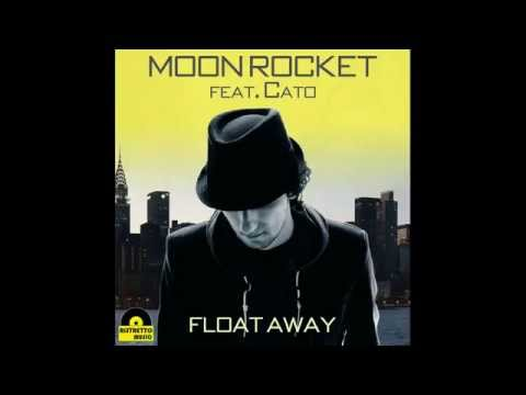 Moon Rocket feat. Cato -  Float Away (Extended)